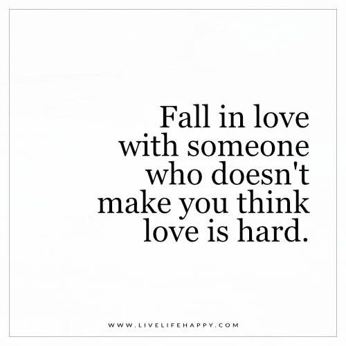 Quotes About Love Not Easy 92 Quotes