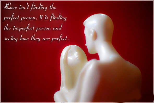 Love is not finding the perfect person