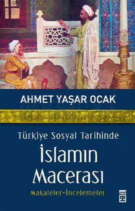 turkiye-sosyal-tarihinde-islamin-macerasi-ahmet-yasar-ocak