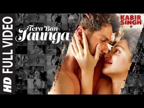 Tera Ban Jaunga Song OF Kabir Singh Movie