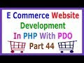 E Commerce Website Development In PHP With PDO Part 44 Signup User Throu...