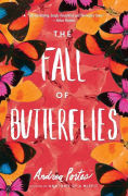 Title: The Fall of Butterflies, Author: Andrea Portes