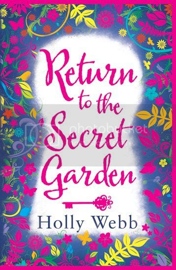 Return to the Secret Garden by Holly Webb