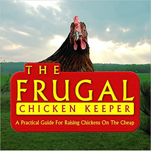 The frugal chicken Keeper