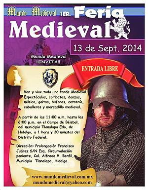 No faltes a este gran evento de la Feria Medieval Hidalgo.