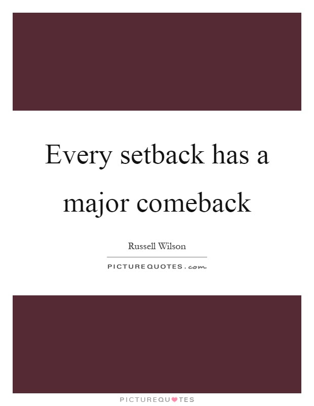 Comeback Quotes Comeback Sayings Comeback Picture Quotes Page 2