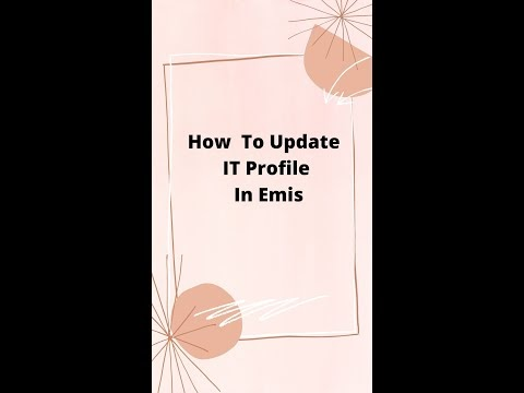 Steps For Updating IT Profile In EMIS