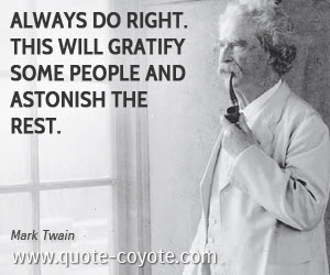Mark Twain Always Do Right This Will Gratify Some People