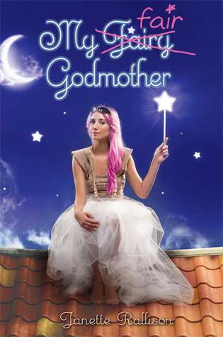 My Fair Godmother (My Fair Godmother, #1)