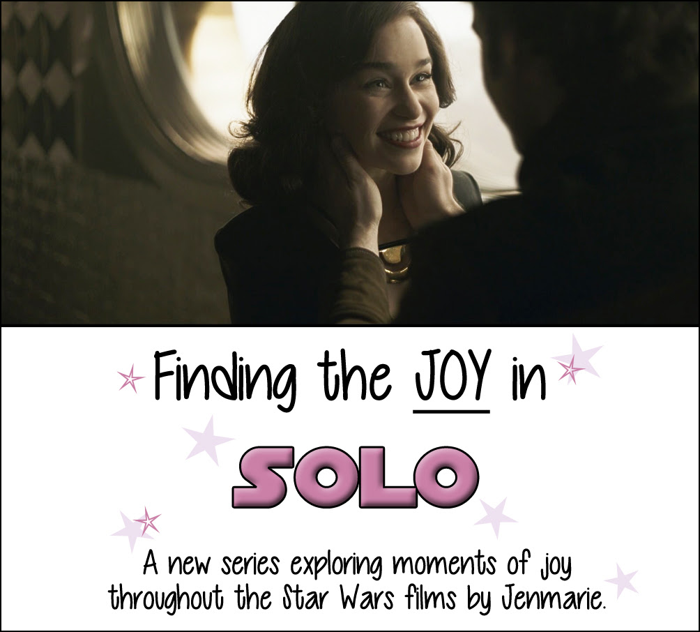 Finding the Joy in Solo: A Star Wars Story | Anakin and His Angel