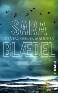 Die vergessenen Mädchen - Sara Blaedel