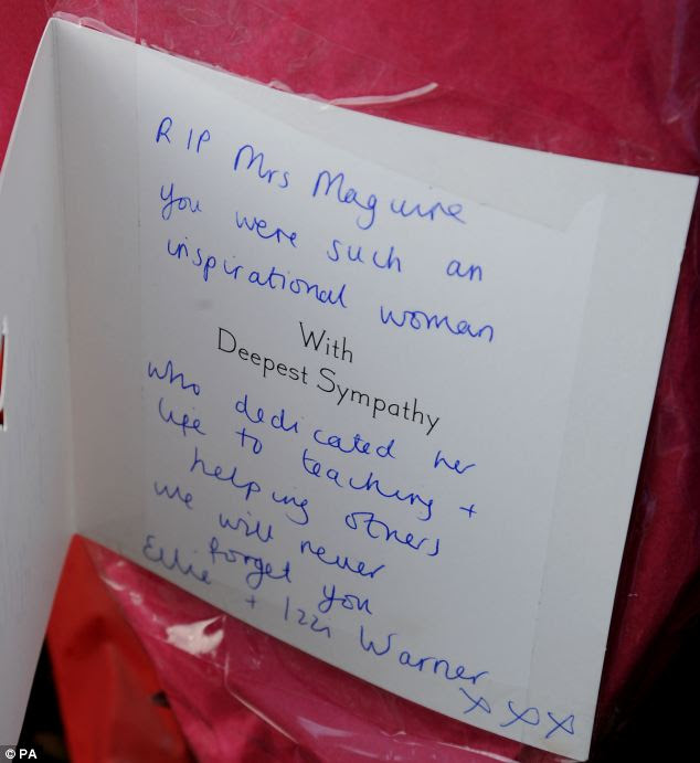 'Dedicated': Another message to the teacher read: 'RIP Mrs Maguire you were such an inspirational woman'