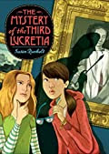 The Mystery of the Third Lucretia by Susan Runholt