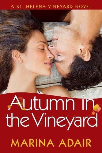Autumn in the Vineyard (A St. Helena Vineyard Novel) by Marina Adair