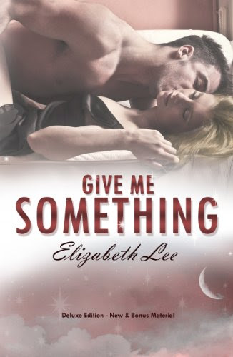 Give Me Something by Elizabeth Lee