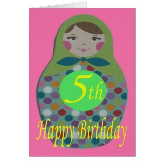 Russian Doll Happy 5th Birthday Greeting Cards