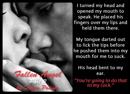 A photo quote depicting a sensual scene from Fallen Angel 3, by Tracie Podger