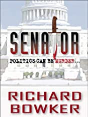 Senator by Richard Bowker