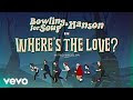 """Bowling For Soup - """"Where's The Love"""" Ft. Hanson"""