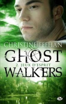 GhostWalkers, tome 2 : Jeux d'esprit de Christine Feehan