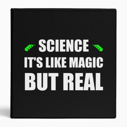 Science Like Magic But Real Binder