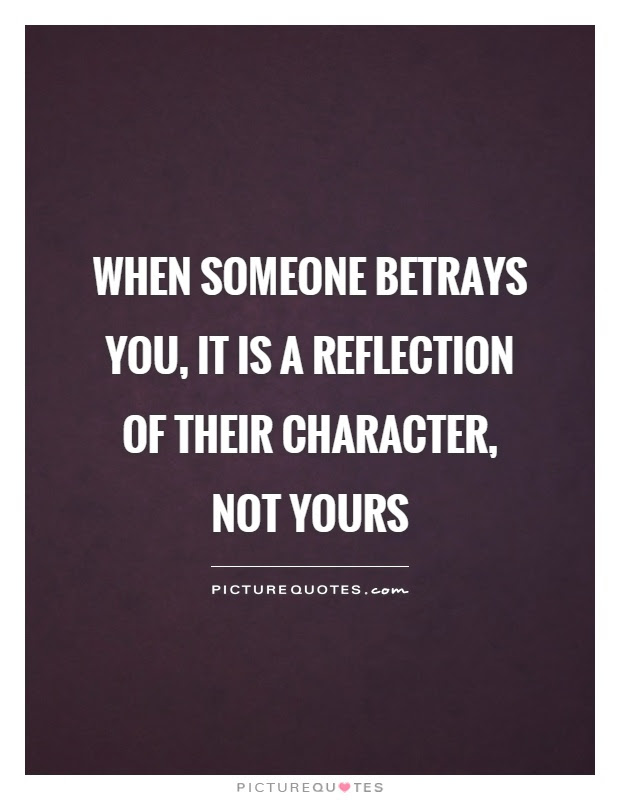 Betrayal Quotes Betrayal Sayings Betrayal Picture Quotes