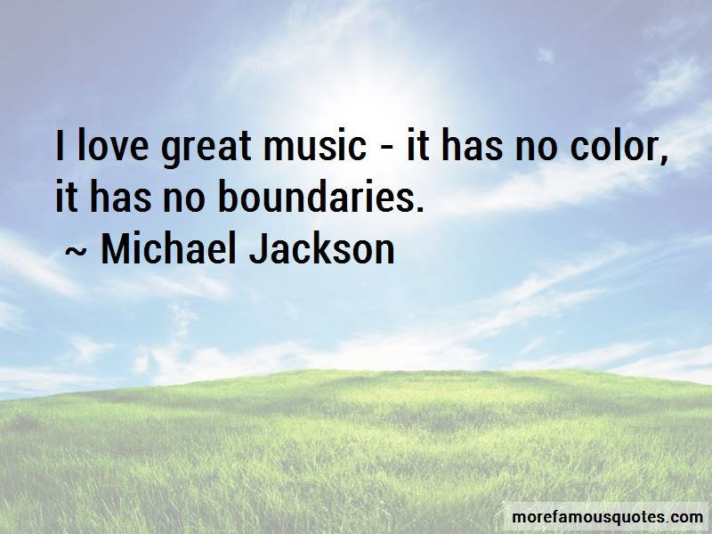 Music Has No Boundaries Quotes Top 7 Quotes About Music Has No