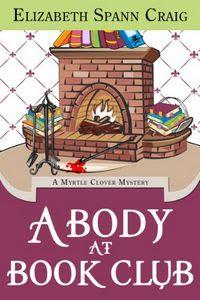 The Body at Book Club by Elizabeth Spann Craig