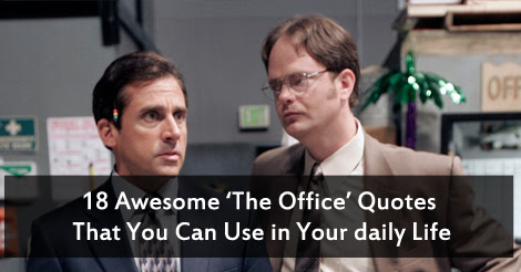 18 Awesome The Office Quotes That You Can Use In Your Daily Life