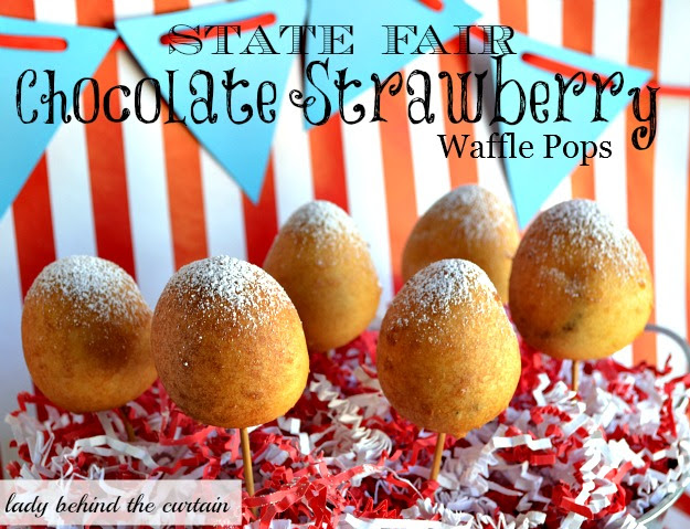 Lady Behind The Curtain - State Fair Chocolate Strawberry Waffle Pops