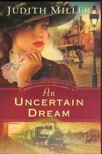 An Uncertain Dream - Judith McCoy Miller