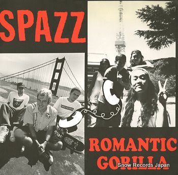 SPAZZ / ROMANTIC GORILLA s/t
