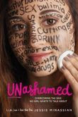 Unashamed: Overcoming the Sins No Girl Wants to Talk About