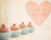 """Pink Cupcakes Photo. Love Is You And Me. Romantic. Kitchen Decor. Kawaii Home Decor. Dreamy. Shabby Chic. Fine Art Photography 8x10"""" - happeemonkee"""