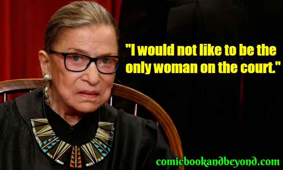 90 Ruth Bader Ginsburg Quotes Are As Honorable As Her Honorary