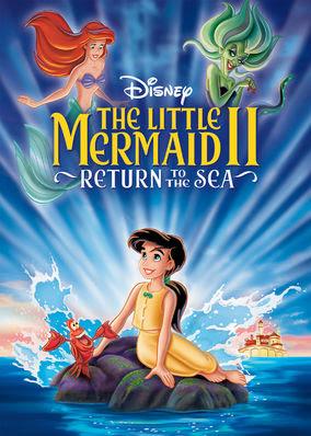 Little Mermaid II: Return to the Sea, The
