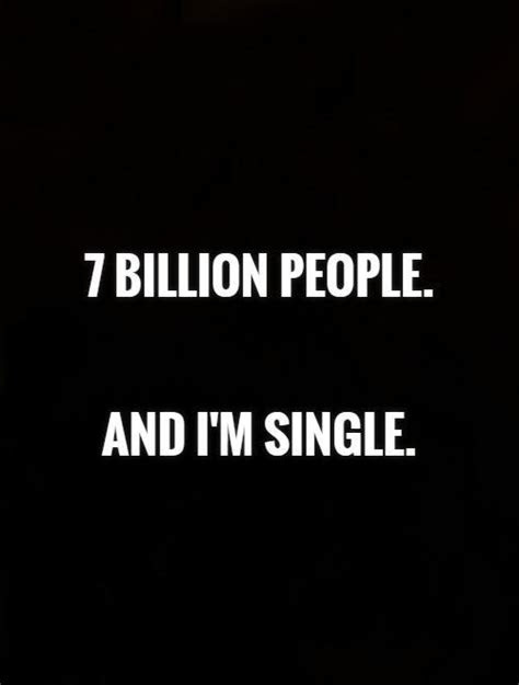 Quotes On Being Single Forever
