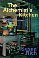 The Alchemist's Kitchen (Paperback) by Susan Rich