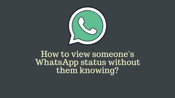WhatsApp hidden trick: How to view status of others without letting them know