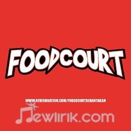 Lirik Foodcourt - Menghilang Tenggelam