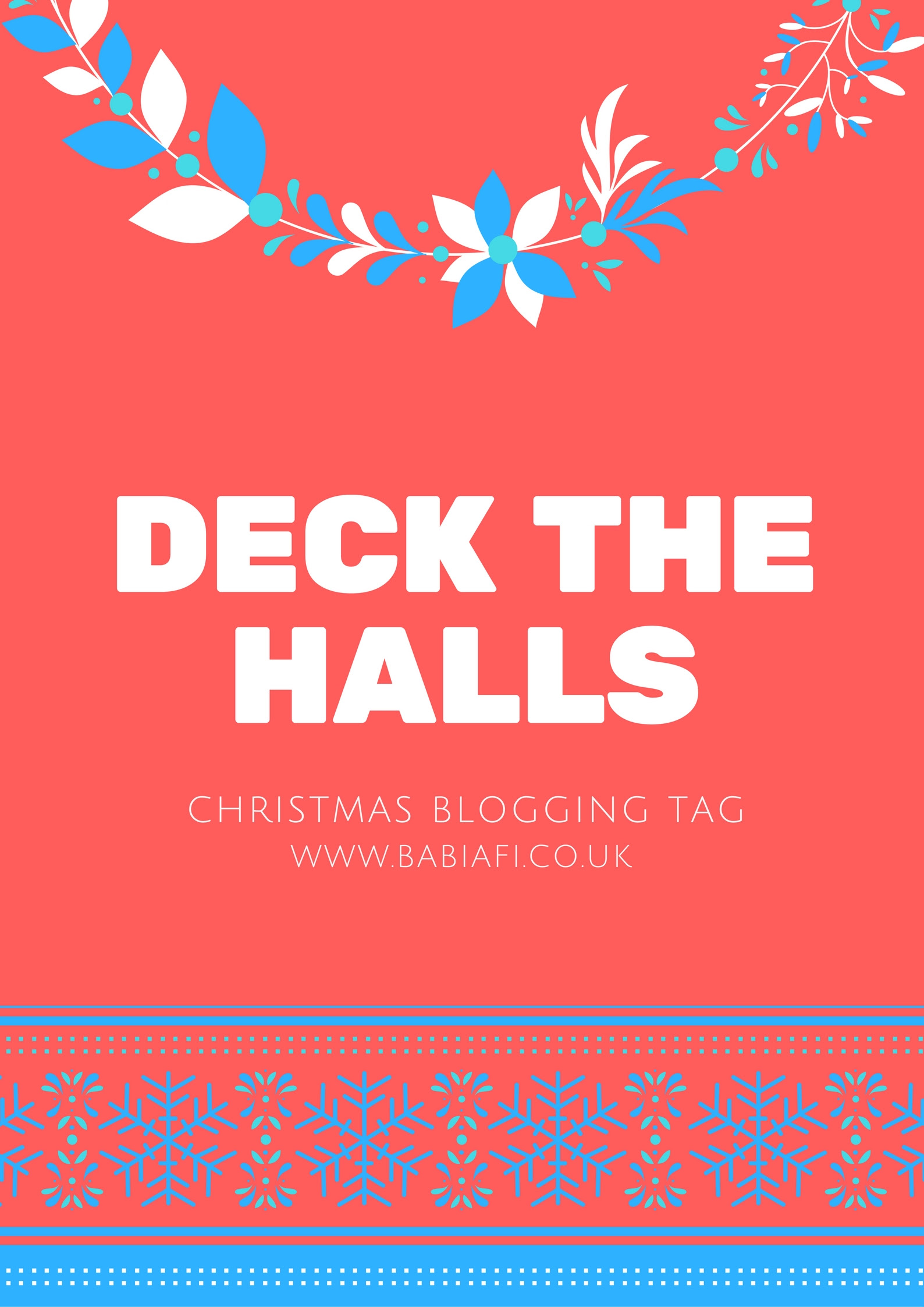Deck the Halls Christmas Blogging Tag