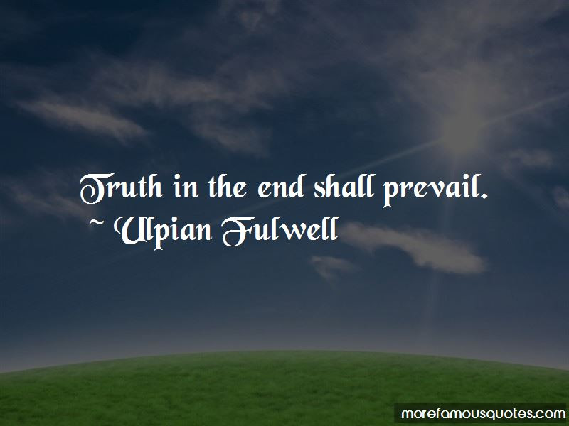 Quotes About Truth Shall Prevail Top 8 Truth Shall Prevail Quotes
