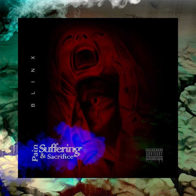 "[BangHitz] EP: Blinx – ""Pain, Suffering & Sacrifice"""