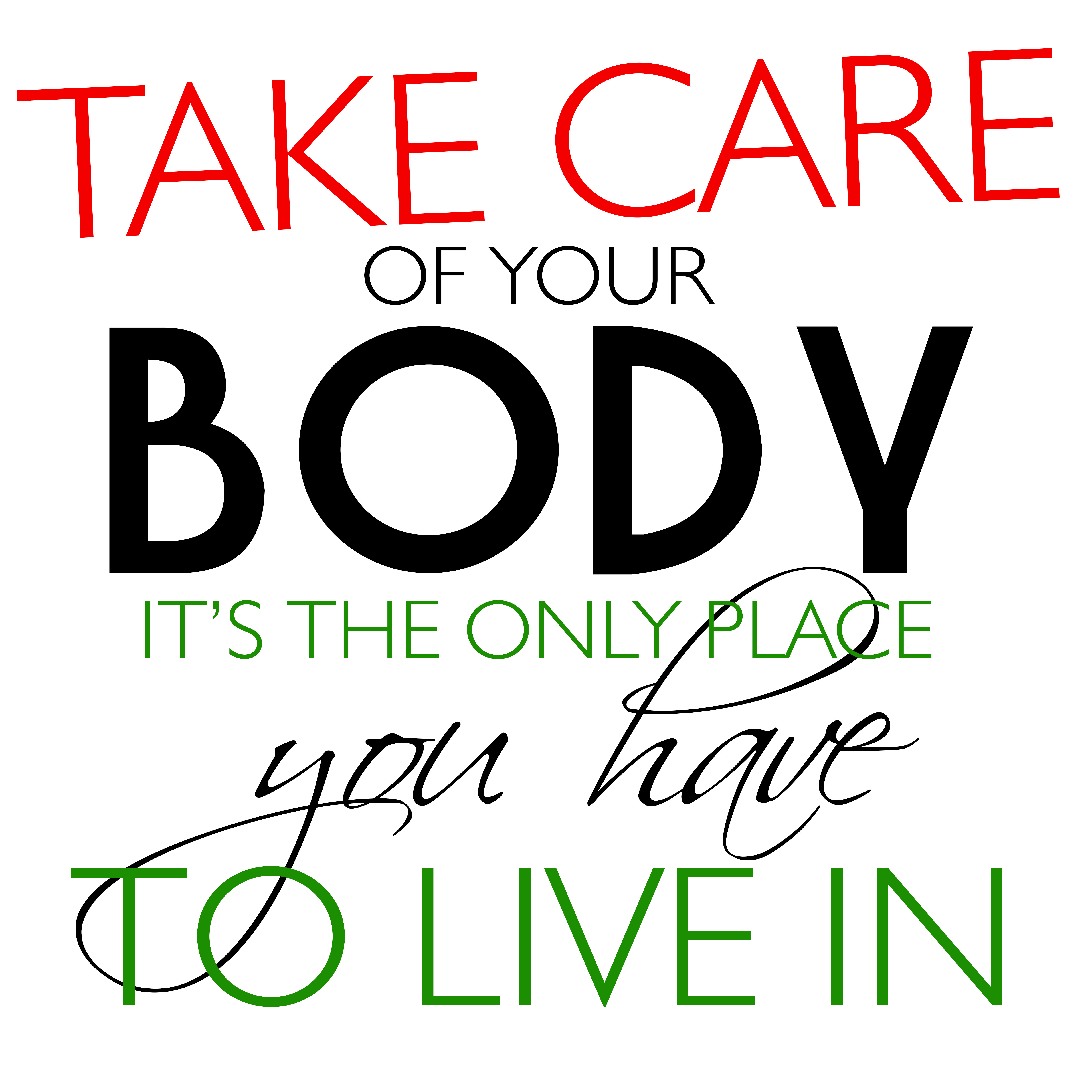 Quotes About Care For Your Body 35 Quotes
