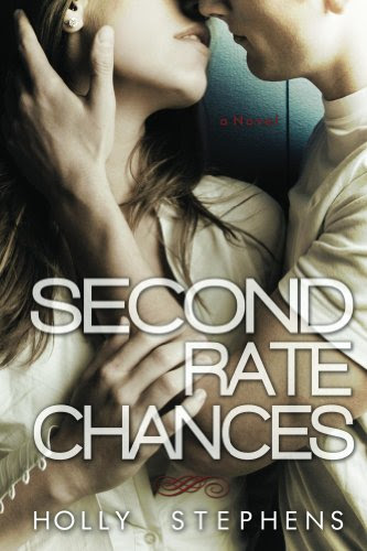 Second Rate Chances by Holly Stephens