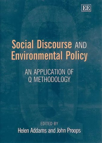 # Social Discourse and Environmental Policy: An Application of Q Methodology