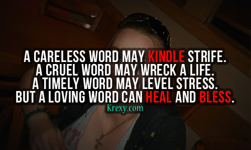 Quotes About Life A Careless Word May Kindle Strife A C Krexy