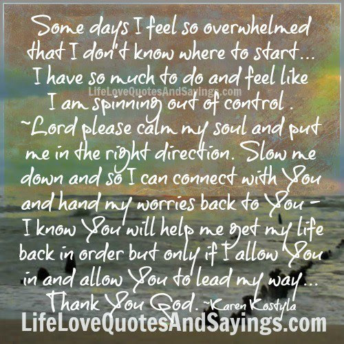 Quotes About Overwhelmed 266 Quotes