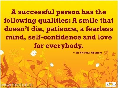 Quote On Qualities Of A Successful Person By Sri Sri Ravi Shankar