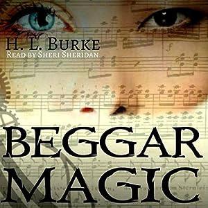 Beggar Magic Audiobook